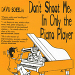 Don't Shoot Me I'm Only the Piano Player