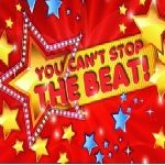 You Can't Stop the Beat